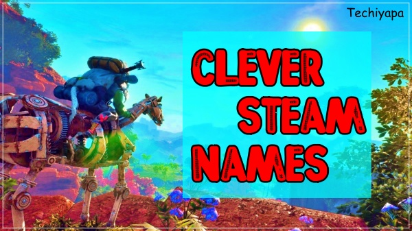 Clever Steam Names