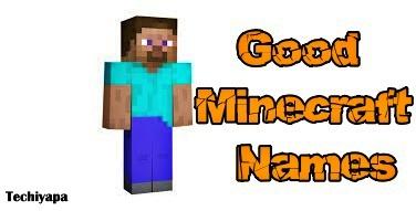 Good Minecraft Names