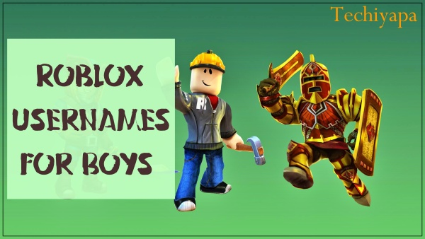 Roblox Usernames For Boys