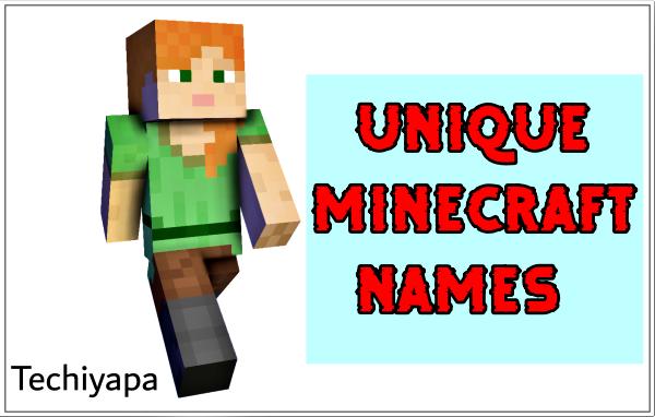 Unique Minecraft Names