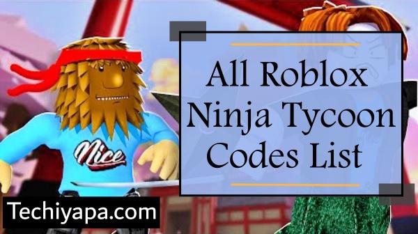 All Roblox Ninja Tycoon Codes List