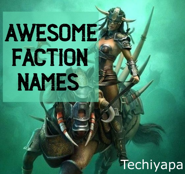 Awesome Faction Names