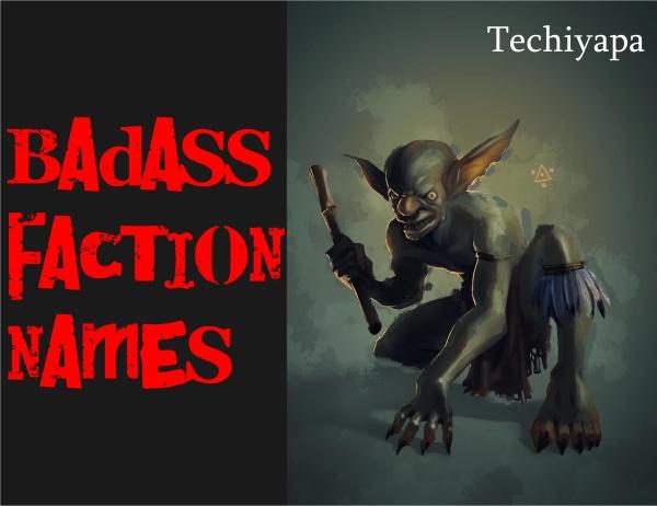 Badass Faction Names