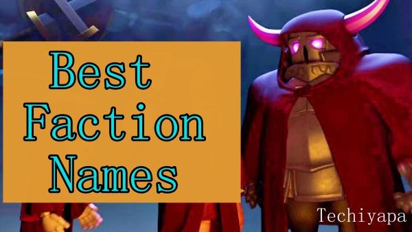Best Faction Names