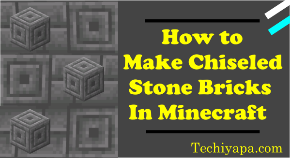 How to Make Chiseled Stone Bricks in Minecraft