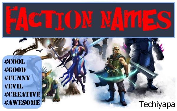 Faction Names