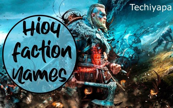Hio4 Faction names
