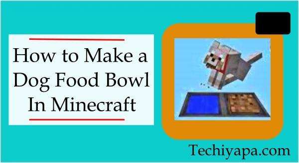 How to Make a Dog Food Bowl  In Minecraft