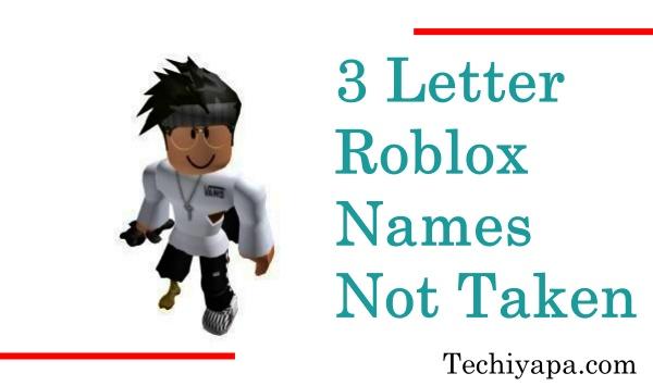 3 Letter Roblox Names Not Taken