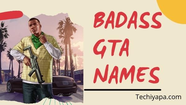 Badass GTA Names