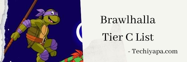 Brawlhalla Tier C List