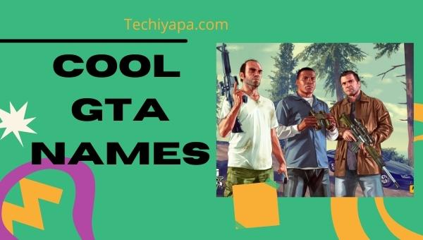 Cool GTA Names