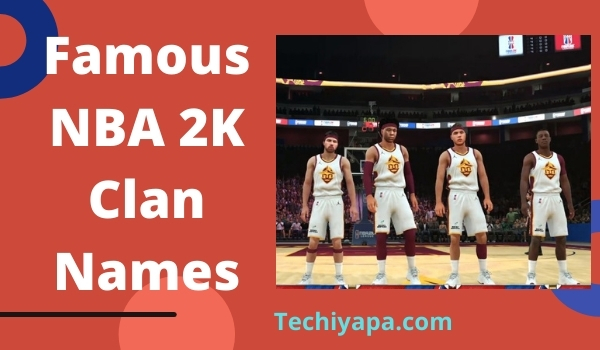 Famous NBA 2K Clan Names