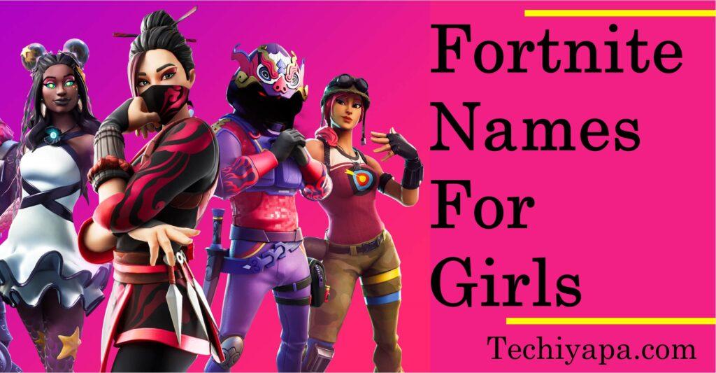 Fortnite Names For Girls