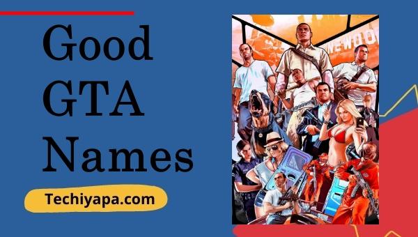 Good GTA Names