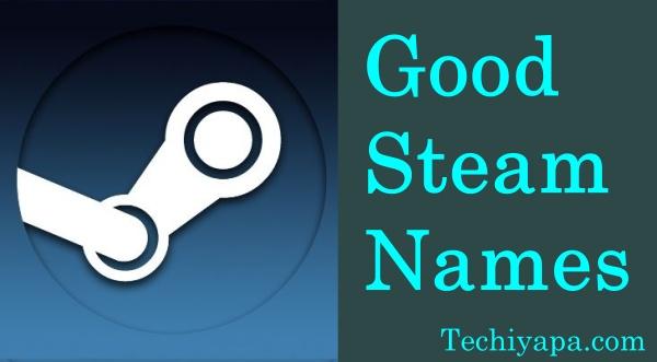 Good Steam Names