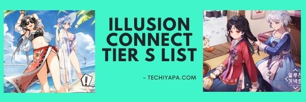 Illusion Connect Tier S List