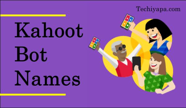 Kahoot Bot Names