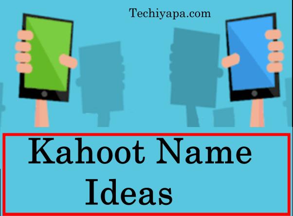 Kahoot Name Ideas