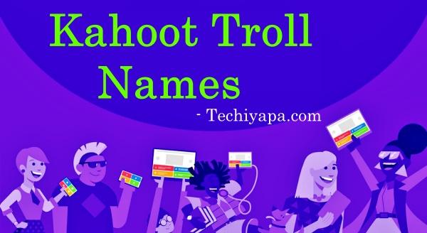 Kahoot Troll Names