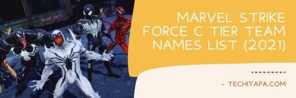 Marvel Strike Force C Tier Team Names List (2021)