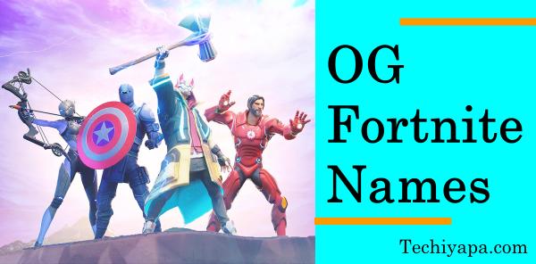 OG Fortnite Names
