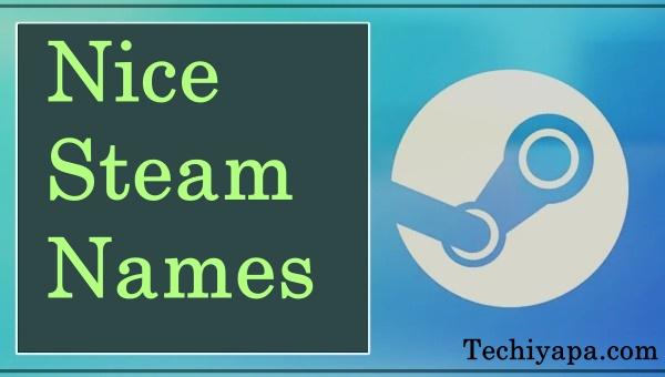 Nice Steam Names