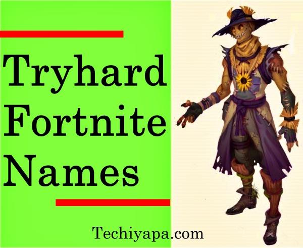 Tryhard Fortnite Names