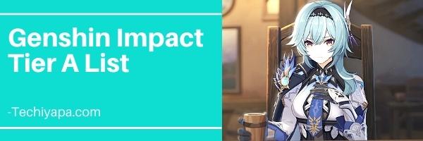 Genshin Impact Tier A List