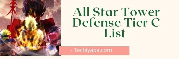 All Star Tower Defense Tier C List