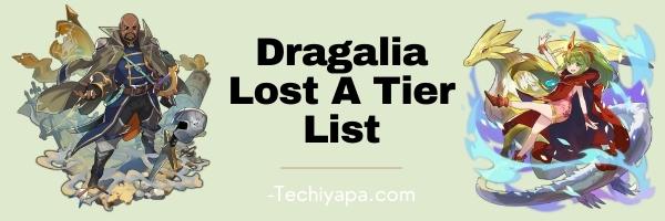 Dragalia Lost A Tier List