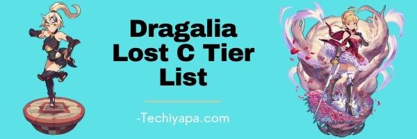 Dragalia Lost C Tier List