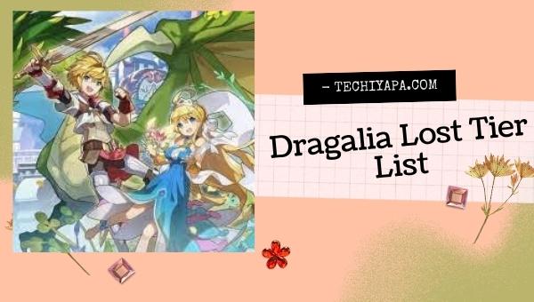 Dragalia Lost Tier List