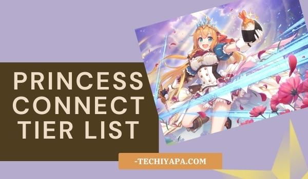 Princess Connect Tier List