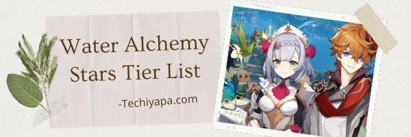 Water Alchemy Stars Tier List