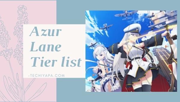 Azur Lane Tier List
