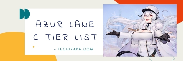 Azur Lane C Tier List