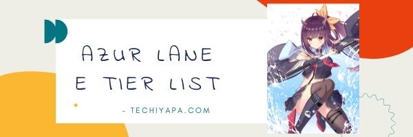 Azur Lane E Tier List